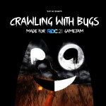Crawling with Bugs