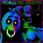 Archived Nights (FNAF Roleplay)