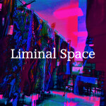🎃 Liminal Space